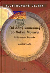 Philabook Od doby kamennej po Ve¾kú Moravu (From Stone Age to the Great Moravia)