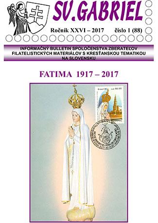 Informačný bulletin Spoločenstva zberateľov filatelistických materiálov s kresťanskou tematikou na Slovensku Svätý Gabriel 2017/1 (88)