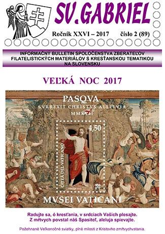 Informačný bulletin Spoločenstva zberateľov filatelistických materiálov s kresťanskou tematikou na Slovensku Svätý Gabriel 2017/2 (89)