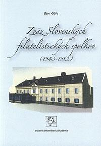 Otto Gáťa: Zväz slovenských filatelistických spolkov (1943 - 1952)
