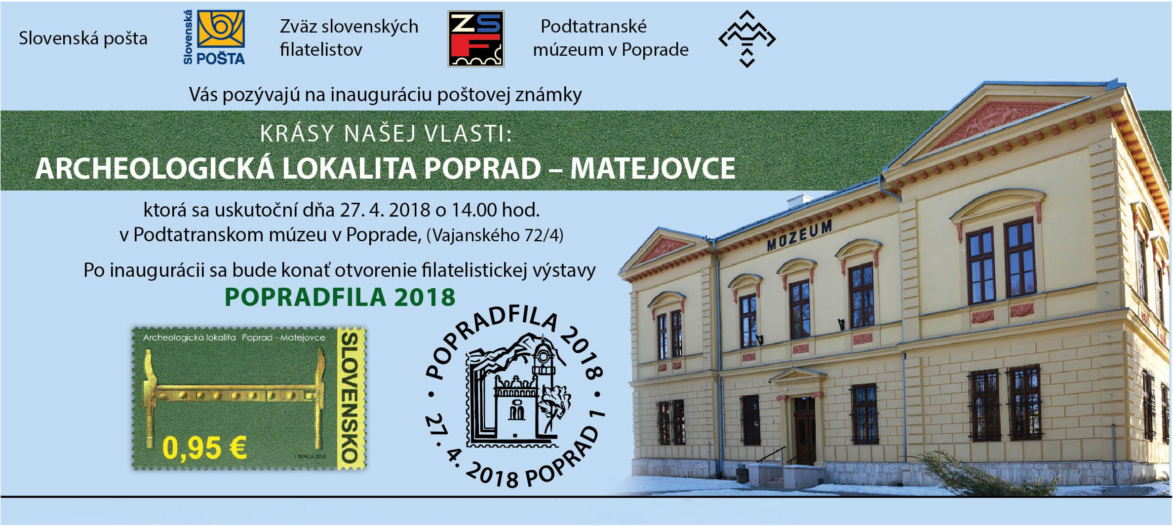 Stamp Inaugurations Ceremonial inauguration of the postage stamp Beauties of our Homeland: Archeological site Poprad-Matejovce in Poprad