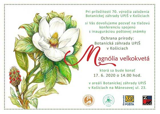 Stamp Inaugurations Ceremonial inauguration of the postage stamp Nature protection: Botanical Garden UPJS in Kosice - Magnolia grandiflora