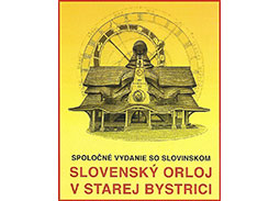 Ceremonial inauguration of the postage stamp Slovak Astronomical Clock in Stara Bystrica (Joint Issue with Slovenia)