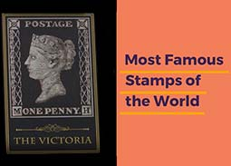 Philately - Most Famous stamps of the world