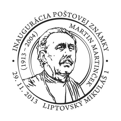 Commemorative Postmark Ceremonial inauguration of the postage stamp Art: Martin Martincek (1913 – 2004)