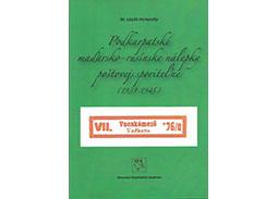 Dr. László Perneczky: Podkarpatské maďarsko – rusínske nálepky poštovej sporiteľne (1939 -1945) (knižná recenzia)
