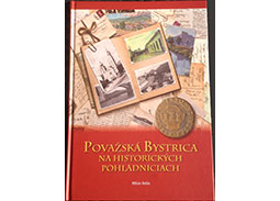 M. Belas: Považská Bystrica on historical postcards (book review)