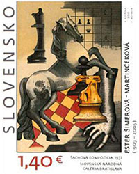 Stamp Inaugurations Opening of the exhibition 60 BEST ENGRAVINGS BY FRANTISEK HORNIAK and introduction of the Postage Stamp Art: Ester-Šimerová Martinčeková - Chess composition