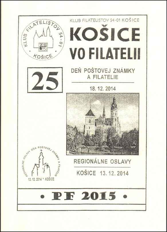 Books, magazines and other publications Issue of proceedings KO�ICE VO FILATELII (KOSICE IN PHILATELY) No. 25/2014