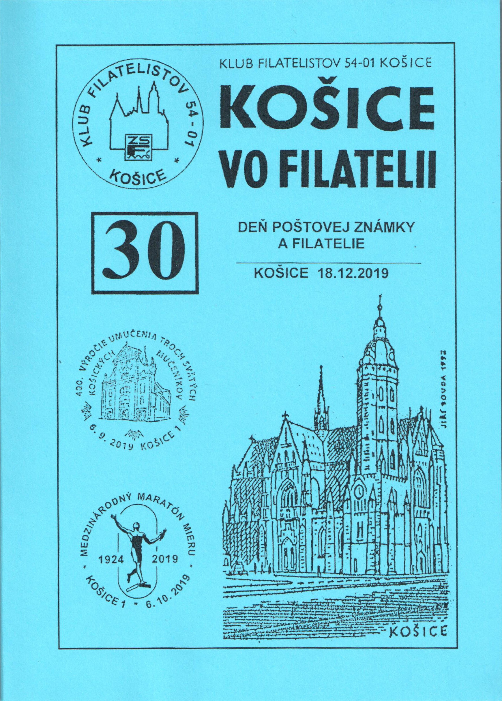 Philatelic magazines and periodicals Proceedings KO�ICE VO FILATELII (KOSICE IN PHILATELY) No. 30/2019