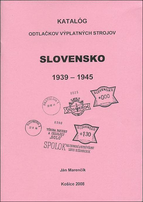 Katalóg odtlaèkov výplatných strojov Slovensko 1939 - 1945