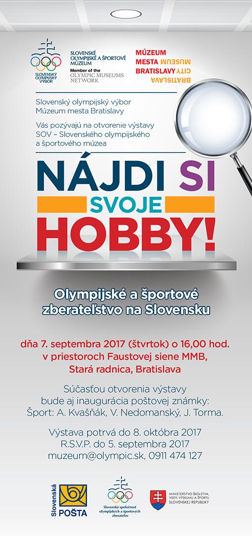 Výstava NÁJDI SI SVOJE HOBBY! OLYMPIJSKÉ A ŠPORTOVÉ ZBERATE¼STVO NA SLOVENSKU