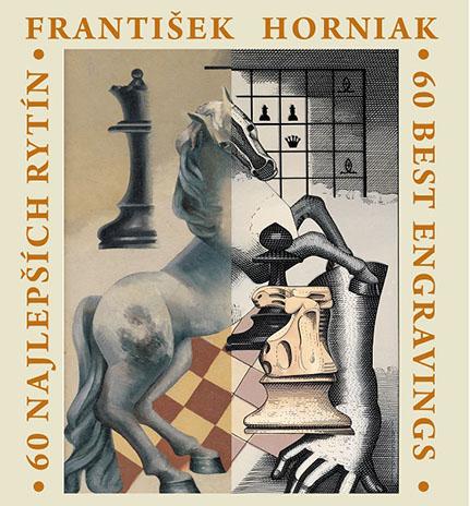 Výstava 60 NAJLEPŠÍCH RYTÍN FRANTIŠKA HORNIAKA
